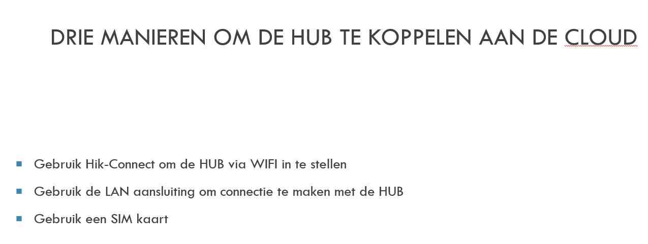 Drie manieren om de Hikvision AXHUB te koppelen aan de cloud